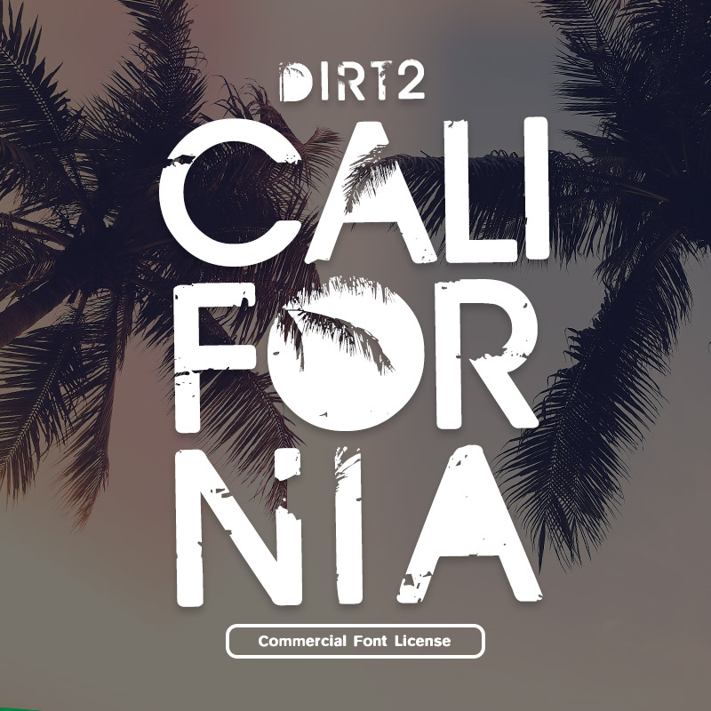 Dirt2 California Font and Commercial License from SickCapital.com