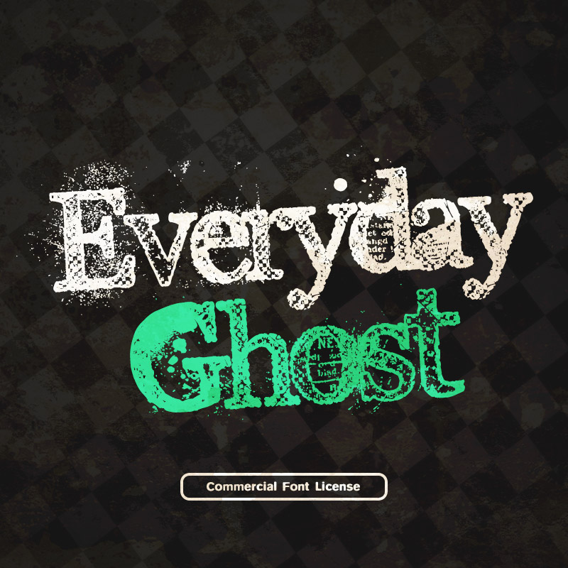 Everyday Ghost Font and Commercial License from SickCapital.com