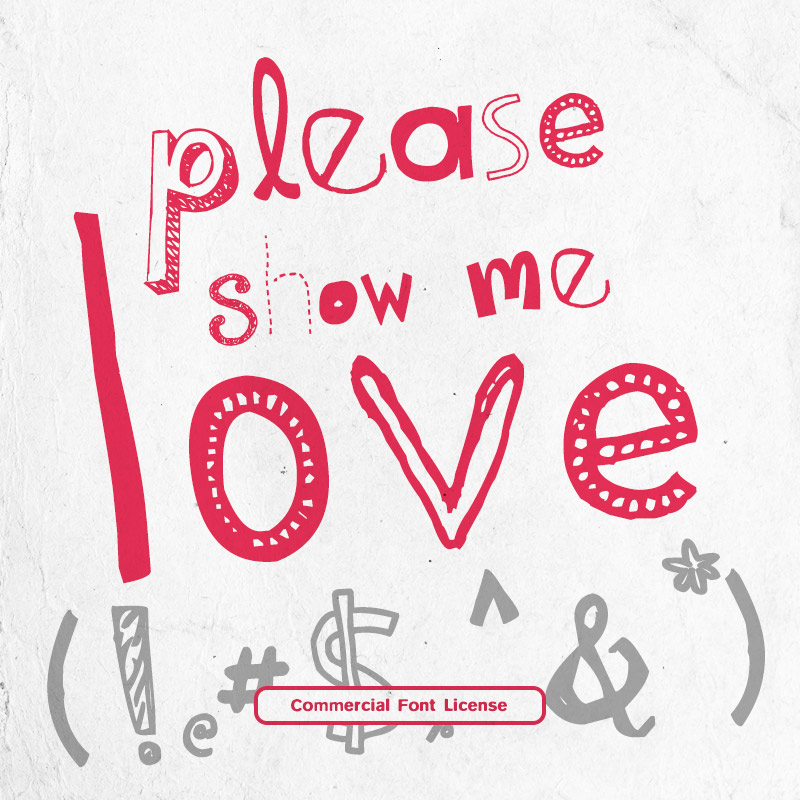 Please Show Me Love Font and Commercial License from SickCapital.com