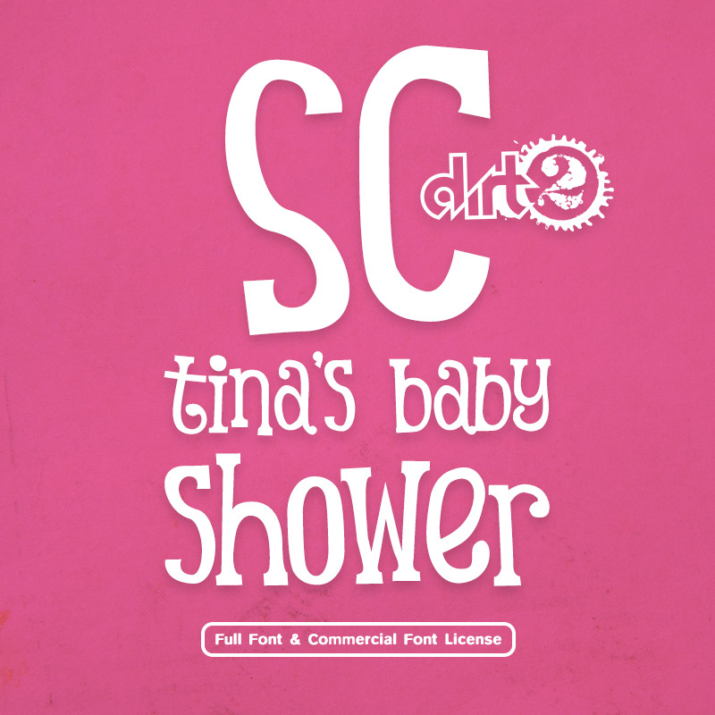 SC Tina's Baby Shower Full Font Commercial License from SickCapital.com