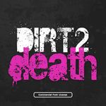 Dirt2Death Font and Commercial License from SickCapital.com